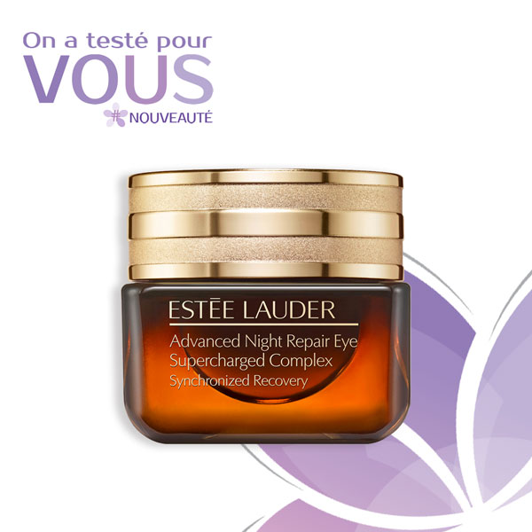 test nouvelle formule advanced night repair eye supercharged complex