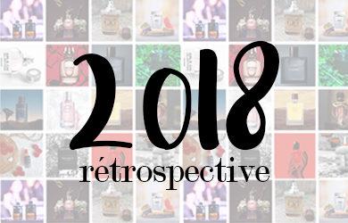 rétrospective parfums 2018